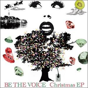 2009.11.18(水) iTune Store にて BE THE VOICE 「 Christmas EP 」リリース!