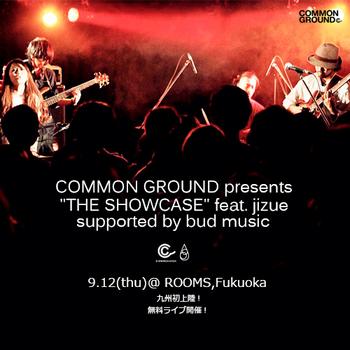 【THE SHOWCASE/無料招待ライブ】jizue 9/12(thu) fukuoka