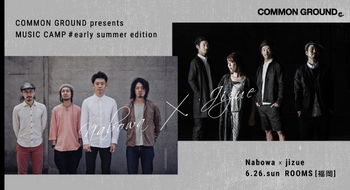 [MUSIC CAMP] Nabowa × jizue  6/26(日) @ ROOMS